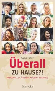 Sarah A. Lanier: Überall zu Hause?!, Buch
