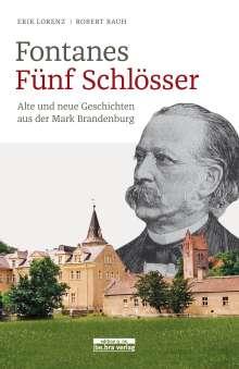 Robert Rauh: Fontanes fünf Schlösser, Buch