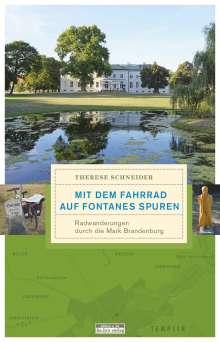 Therese Schneider: Mit dem Fahrrad auf Fontanes Spuren, Buch