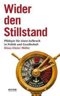 Klaus-Dieter Müller: Wider den Stillstand, Buch