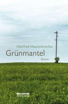 Manfred Maurenbrecher: Grünmantel, Buch