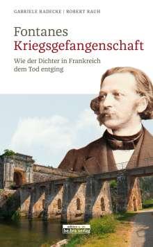 Gabriele Radecke: Fontanes Kriegsgefangenschaft, Buch