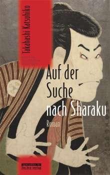 Katsuhiko Takahashi: Auf der Suche nach Sharaku, Buch