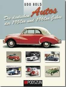 Udo Bols: Die deutschen Autos der 1950er und 1960er Jahre, Buch