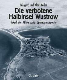 Edelgard Feiler: Die verbotene Halbinsel Wustrow, Buch