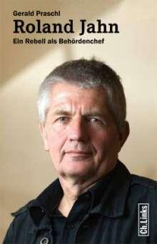 Gerald Praschl: Roland Jahn, Buch