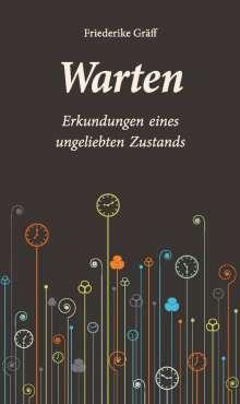 Friederike Gräff: Warten, Buch