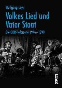 Wolfgang Leyn: Volkes Lied und Vater Staat, Buch