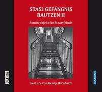 Henry Bernhard: Stasi-Gefängnis Bautzen II, CD