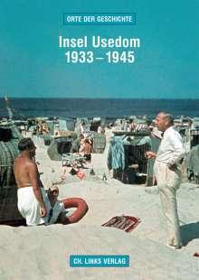 Martin Kaule: Insel Usedom 1933-1945, Buch