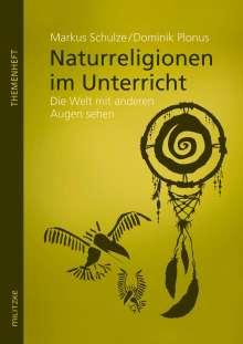 Markus Schulze: Naturreligionen im Unterricht, Buch