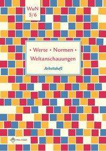 Silke Pfeiffer: Werte · Normen · Weltanschauungen. Klassen 5/6. Arbeitsheft. Niedersachsen, Buch
