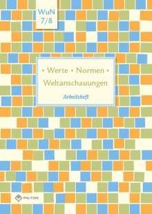 Silke Pfeiffer: Werte . Normen . Weltanschauungen. Klassen 7/8. Arbeitsheft. Niedersachsen, Buch