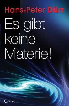 Hans-Peter Dürr: Es gibt keine Materie!, Buch