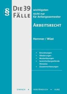 Karl Edmund Hemmer: Die 39 wichtigsten Fälle - Arbeitsrecht, Buch