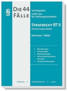 Karl-Edmund Hemmer: Die 44 wichtigsten Fälle Strafrecht BT II, Buch