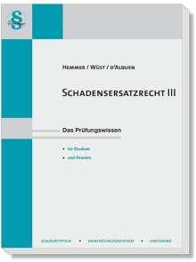 Karl-Edmund Hemmer: Schadensersatzrecht III, Buch