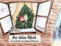 Thomas Koll: Der stolze Alfred, Buch