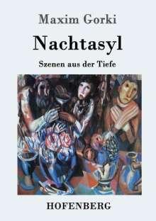 Maxim Gorki: Nachtasyl, Buch
