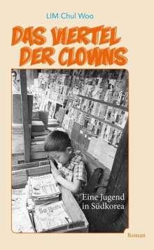 Chul Woo Lim: Das Viertel der Clowns, Buch