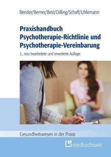Carmen Bender: Praxishandbuch Psychotherapie-Richtlinie und Psychotherapie-Vereinbarung, Buch