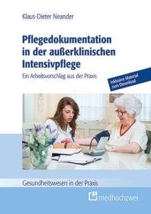 Klaus-Dieter Neander: Pflegedokumentation in der außerklinischen Intensivpflege, Buch