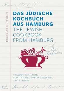 Das Jüdische Kochbuch aus Hamburg. The Jewish Cookbook from Hamburg, Buch