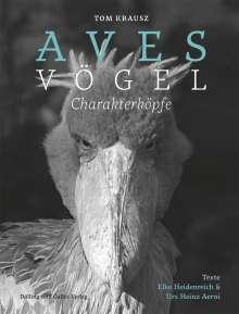 Urs Heinz Aerni: Aves | Vögel. Charakterköpfe, Buch