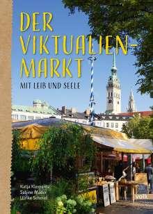 Katja Klementz: Der Viktualienmarkt, Buch
