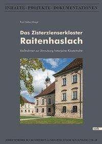Das Zisterzienserkloster Raitenhaslach, Buch