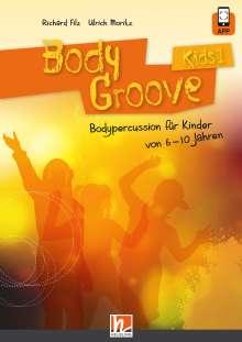 Richard Filz: BodyGroove Kids 1, Buch