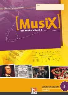 Markus Detterbeck: MusiX 3. Schülerarbeitsheft (Ausgabe D), Buch