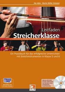 Martin Müller Schmied: Leitfaden Streicherklasse. Lehrerband (mit Schülerheft Violine), Buch
