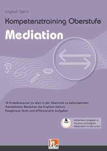 Maike Rausch: Kompetenztraining Oberstufe - Mediation, Noten