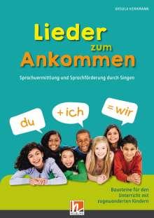 Ursula Kerkmann: Lieder zum Ankommen, Buch