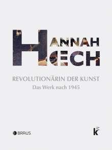 Inge Herold: Hannah Höch. Revolutionärin der Kunst, Buch