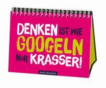Reinhard Becker: Denken ist wie googeln nur krasser, Buch