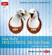 Gisa Pauly: Inselzirkus. Ein Sylt-Krimi (mp3-Ausgabe), MP3-CD