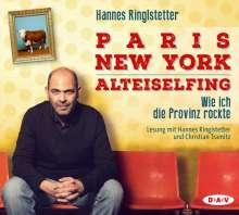 Hannes Ringlstetter: Paris - New York - Alteiselfing. Wie ich die Provinz rockte, 4 CDs