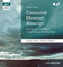 Stefan Zweig: Casanova - Mesmer - Amerigo, MP3-CD