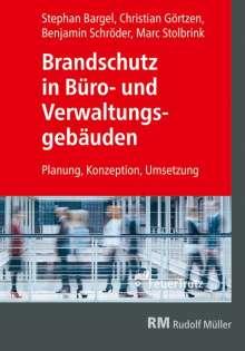 Christian Görtzen: Brandschutz in Büro- und Verwaltungsgebäuden, Buch