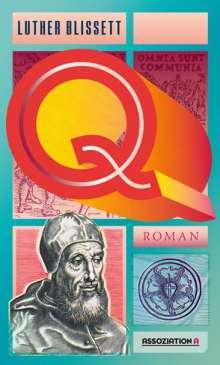 Luther Blissett: Q, Buch