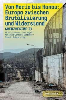 Von Moria bis Hanau - Brutalisierung und Widerstand, Buch