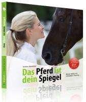 Andreas Mamerow: Das Pferd ist dein Spiegel, Buch