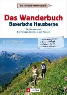 Ann-Kathrin Helbig: Das Wanderbuch Bayerische Hausberge, Buch