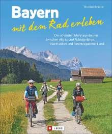 Thorsten Brönner: Bayern mit dem Rad erleben, Buch