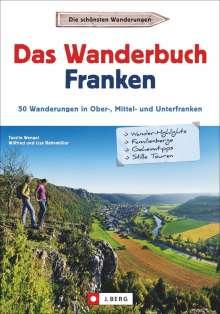Tassilo Wengel: Das Wanderbuch Franken, Buch