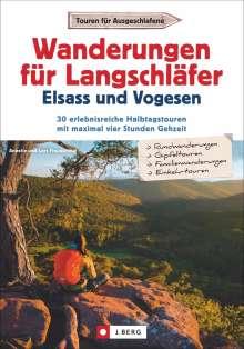 Lars Freudenthal: Wanderungen für Langschläfer Elsass und Vogesen, Buch