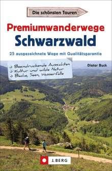 Dieter Buck: Premiumwanderwege Schwarzwald, Buch