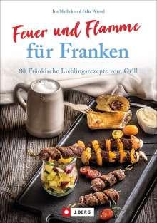 Ina Medick: Feuer und Flamme für Franken, Buch